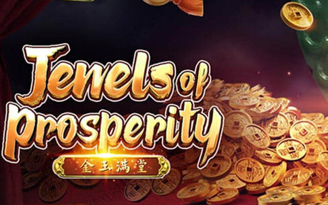 PGSLOT168-Jewels of Prosperity